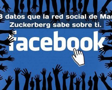 98-datos-red-social-mark-zuckerberg-sabe-sobre-ti