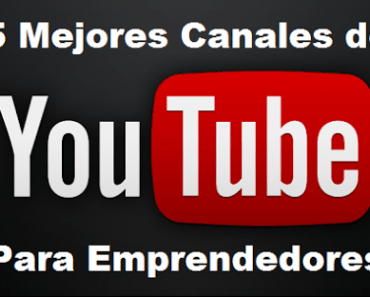 5-mejores-canales-youtube-para-emprendedores