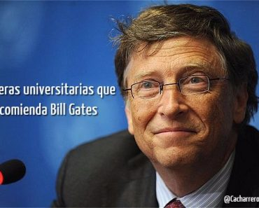 3 Carreras universitarias que recomienda bill gates
