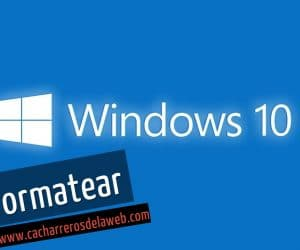 formatear windows 10